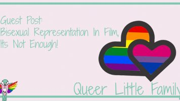 Guest Post: Bisexual Representation In Film, Its Not Enough!