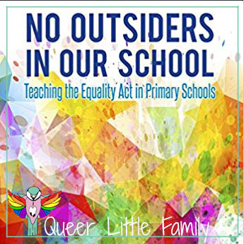 The cover of the No Outsiders book used by schools to teach diversity and equality.