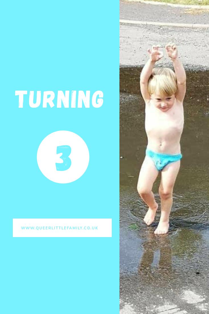 Turning Three