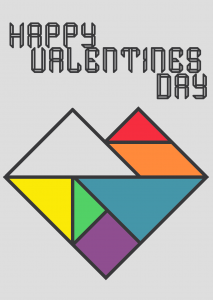 A tangram heart in the pride flag colours with Happy Valentines Day above it in the origami font.