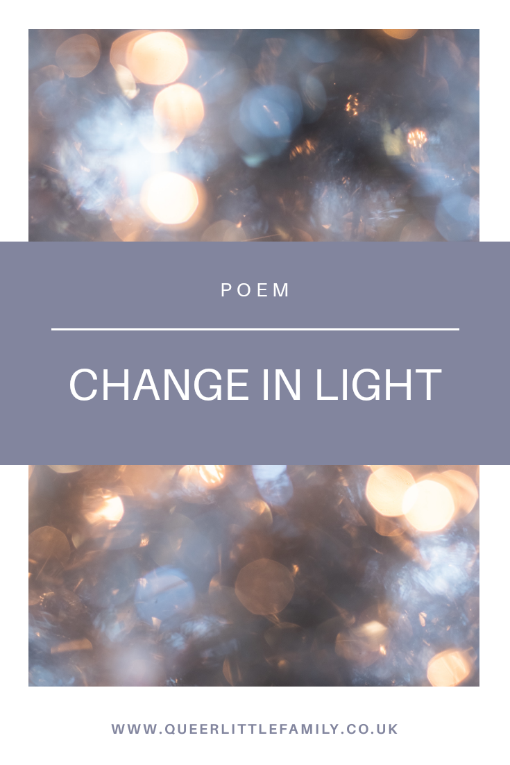 Poem: Change In Light
